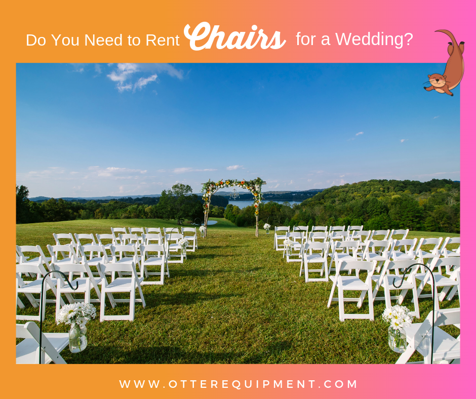 Do You Need to Rent Chairs for a Wedding